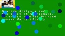 Systems Analysis and Design (with CourseMate, 1 term (6 months) Printed Access Card) (Shelly