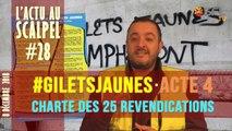 Actu au Scalpel #28 : #GiletsJaunes - Acte 4 et Charte des 25 revendications