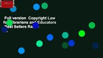 Full version  Copyright Law for Librarians and Educators  Best Sellers Rank : #4
