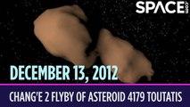 OTD in Space - Dec. 13: Chinese Spacecraft Flies by Asteroid Toutatis