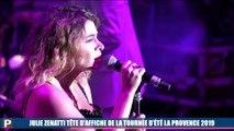 Julie Zenatti tête d'affiche de la tournée d'été La Provence 2019