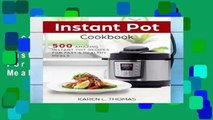 Access books Instant Pot Cookbook: 500 Amazing Instant Pot Recipes For Fast   Healthy Meals any