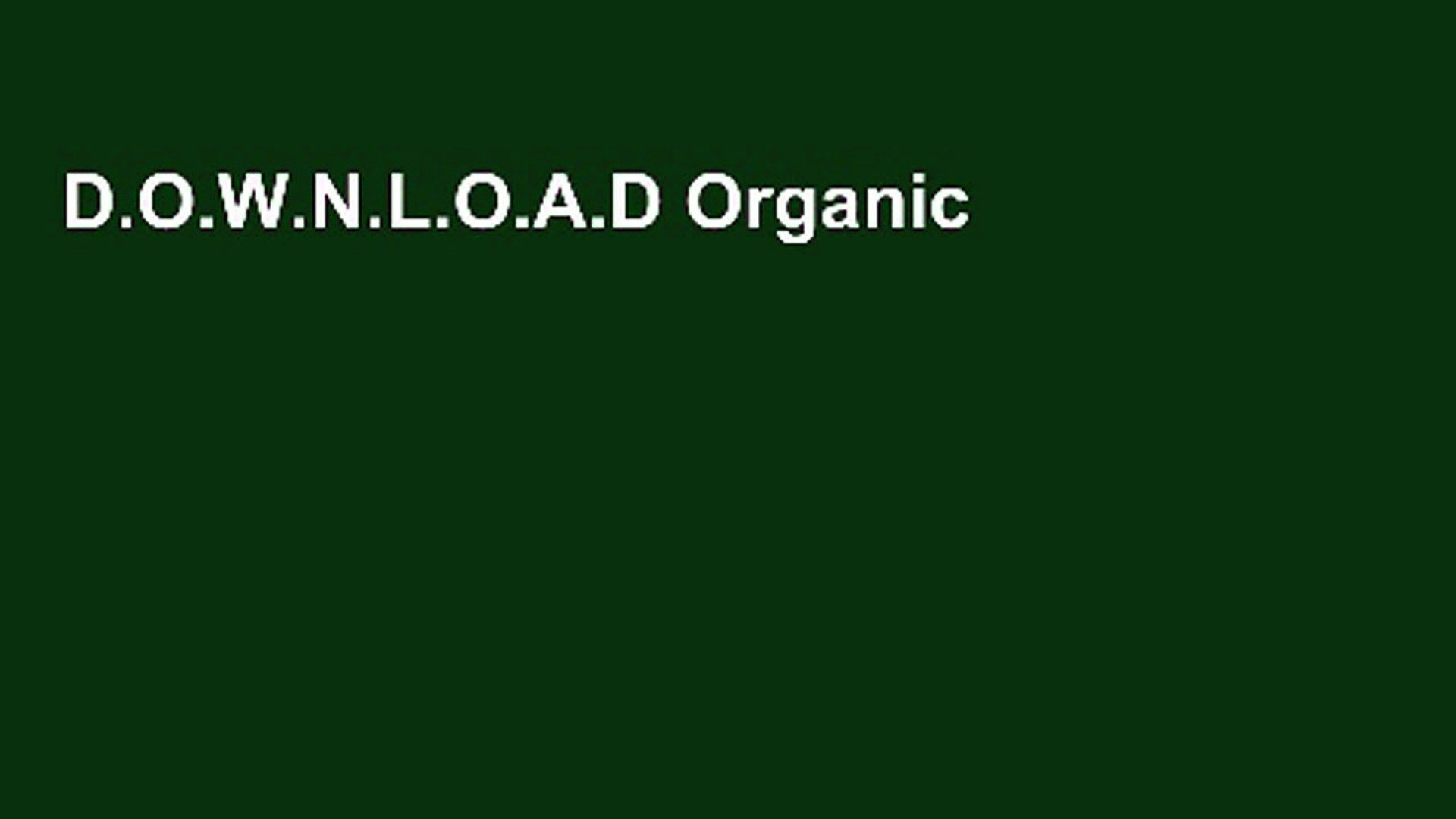 D.O.W.N.L.O.A.D Organic Body Care Recipes: 175 Homemade Herbal Formula for Glowing Skin   a