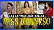 Las latinas MÁS BELLAS del Miss Universo 2018!