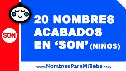 20 nombres para niños terminados en SON - los mejores nombres de bebé - www.nombresparamibebe.com