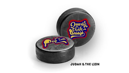Judah & the Lion - Quarter-Life Crisis