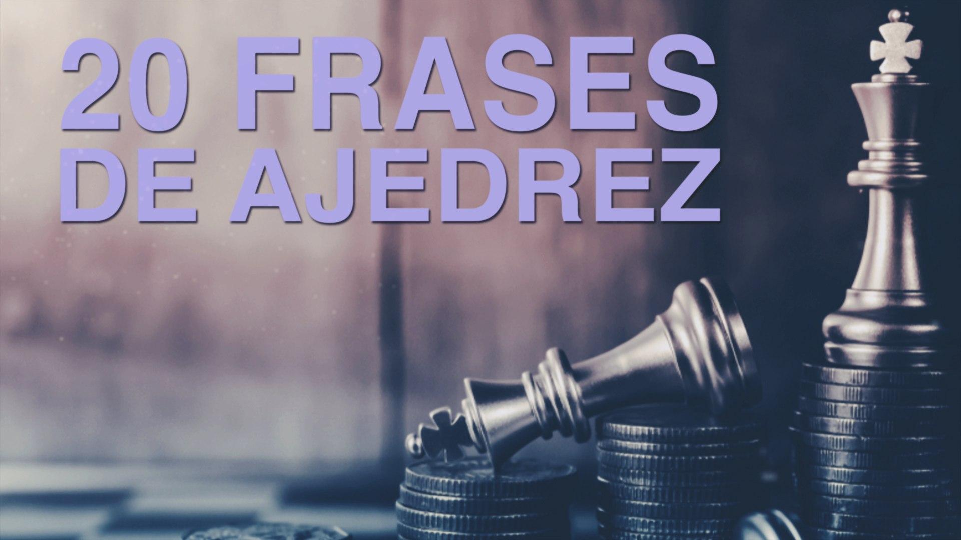 587 20 Frases De Ajedrez El Juego Que Roza El Infinito