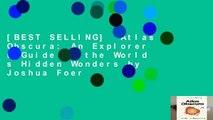 [BEST SELLING]  Atlas Obscura: An Explorer s Guide to the World s Hidden Wonders by Joshua Foer