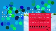 [GIFT IDEAS] The Coddling of the American Mind: How Good Intentions and Bad Ideas Are Setting Up