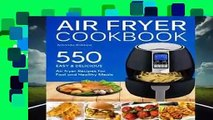 [GIFT IDEAS] Air fryer Cookbook: 550 Easy and Delicious Air Fryer Recipes For Fast and Healthy