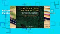 Review  Museums in Motion: An Introduction to the History and Functions of Museums (American