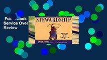 Full E-book  Stewardship: Choosing Service Over Self-Interest  Review