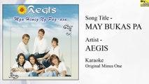 Aegis - May Bukas Pa (Karaoke - Original Minus One)