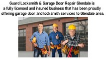 Guard Locksmith & Garage Door Repair Glendale - Quick and Timely Assistance