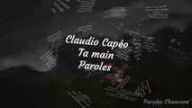 Claudio Capéo - Ta main (Paroles)