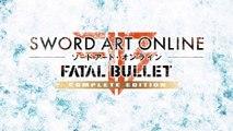 Sword Art Online : Fatal Bullet Complete Edition - Trailer