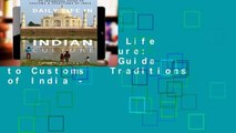 Library  Daily Life in Indian Culture: An Insightful Guide to Customs   Traditions of India -
