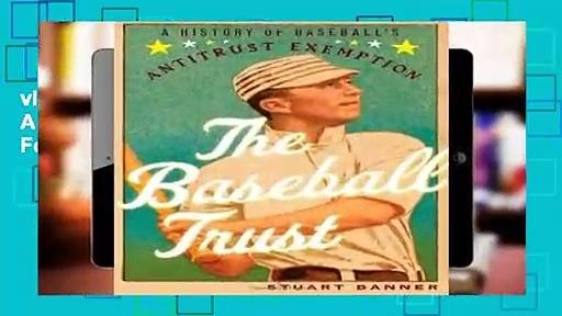 viewEbooks & AudioEbooks The Baseball Trust: A History of Baseball s Antitrust Exemption For Any