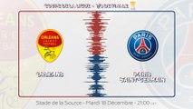 Orléans - Paris Saint-Germain : La bande-annonce