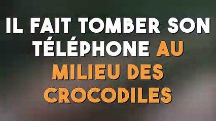 Il fait tomber son téléphone au milieu des crocodiles