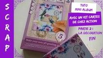 Tuto/DIY Scrap Mini Album avec kit cartes de chez Action (Partie 2) fin