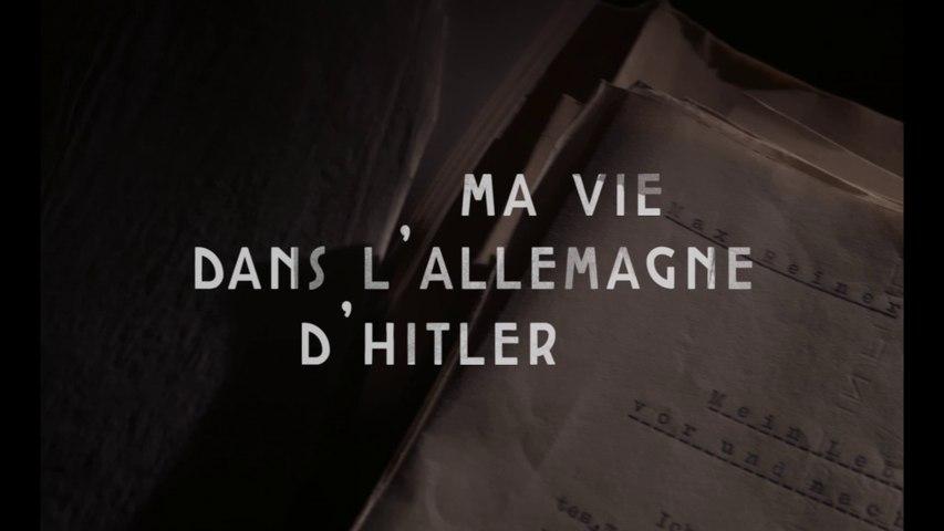 Ma vie dans l'Allemagne d'Hitler - Extrait