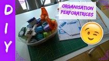 DIY - Organisation perforatrices