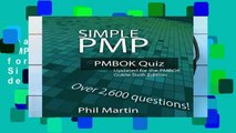 Reading Full Simple PMP PMBOK Quiz: Updated for the PMBOK Guide Sixth Edition For Any device