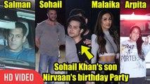 Salman Khan, Sonakshi Sinha, Malaika Arora & Others At Sohail Khan's Son Nirvaan's Birthday Bash