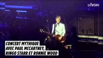 Concert mythique avec Paul McCartney, Ringo Starr et Ronnie Wood