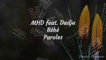 MHD - Bébé feat. Dadju (Paroles)