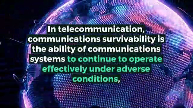 What is COMMUNICATIONS SURVIVABILITY? What does COMMUNICATIONS SURVIVABILITY mean? COMMUNICATIONS SURVIVABILITY meaning – COMMUNICATIONS SURVIVABILITY definition – COMMUNICATIONS SURVIVABILITY explanation