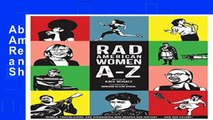 About for Book Rad American Women A-Z: Rebels, Trailblazers, and Visionaries who Shaped Our
