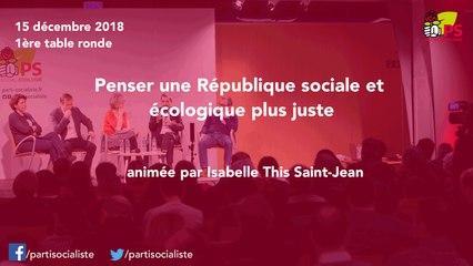"""Conseil national du 15/12/2018 : table ronde """"Penser une République sociale et écologique plus juste"""""""