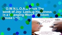 D.O.W.N.L.O.A.D Book The Book of Joy: Lasting Happiness in a Changing World (Random House Large