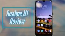 Realme U1 Review: A tough competitor of the Xiaomi Redmi Note 6 pro