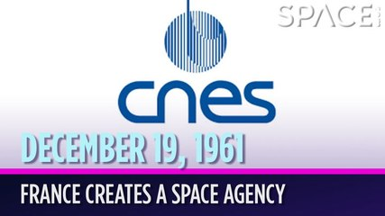 OTD in Space - Dec. 19: France Creates a Space Agency
