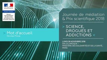 1Journée de médiation et Prix scientifique MILDECA « Science, Drogues et Addictions », 26 novembre 2018 – Ouverture par Nicolas Prisse, président de la MILDECA