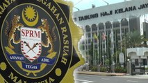 MACC denies it was ordered to ignore evidence, threaten witnesses in Tabung Haji case
