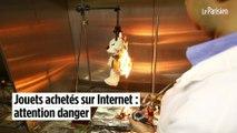 Jouets achetés sur Internet : attention danger