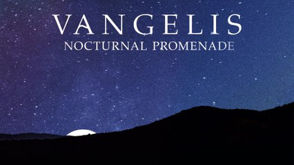 Vangelis - Vangelis: Nocturnal Promenade