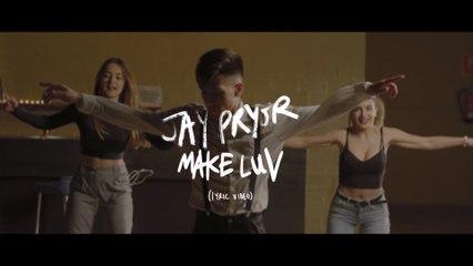 Jay Pryor - Make Luv