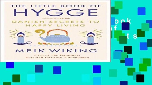 D.O.W.N.L.O.A.D Book The Little Book of Hygge: Danish Secrets to Happy Living