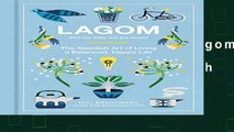 D.O.W.N.L.O.A.D in [All Format Book] Lagom: Not Too Little, Not Too Much: The Swedish Art of