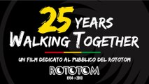 25 YEARS WALKING TOGETHER [italiano] Un film dedicato al pubblico del Rototom