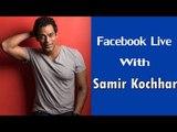 Samir Kochhar LIVE