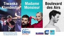 #LHB86 Les Heures Bleu de la Vienne avec Madame Monsieur, Boulevard des Airs et Tiwanka Klandestin à Montmorillon !
