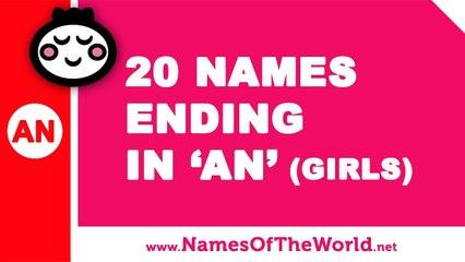 20 girl names ending in AN - the best baby names - www.namesoftheworld.net