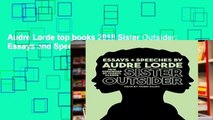 Audre Lorde top books 2018 Sister Outsider: Essays and Speeches (Crossing Press Feminist)