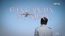 Già Gân Và Mỹ Nhân Tập 10 (Lồng Tiếng) - Phim Hoa Ngữ